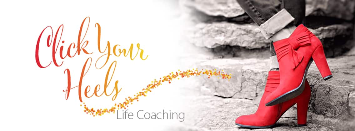 Click Your Heels Life Coaching